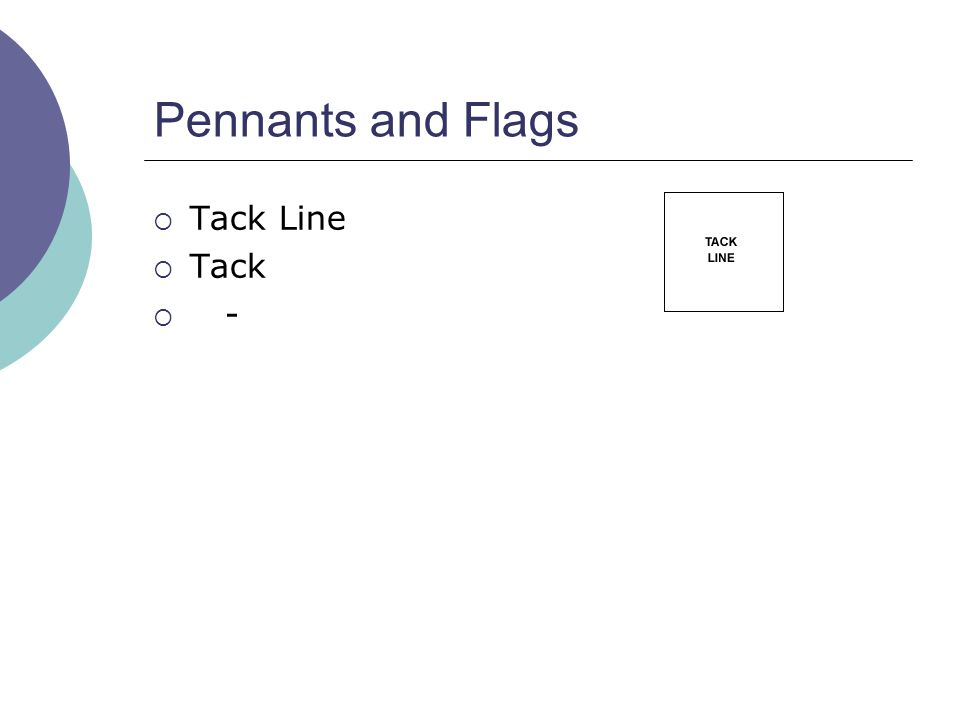 Pennants and Flags  Tack Line  Tack  -