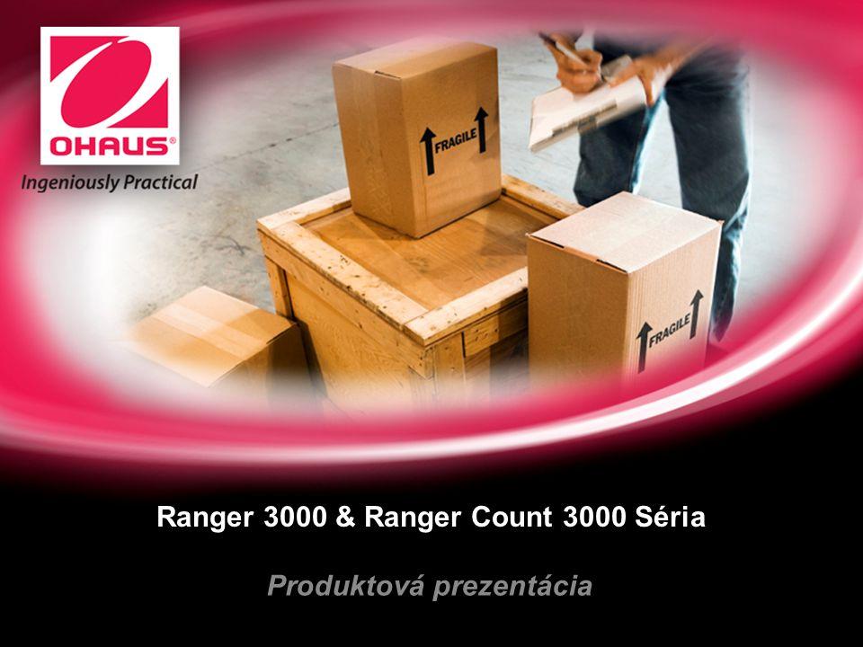 Ranger 3000 & Ranger Count 3000 Séria Produktová prezentácia