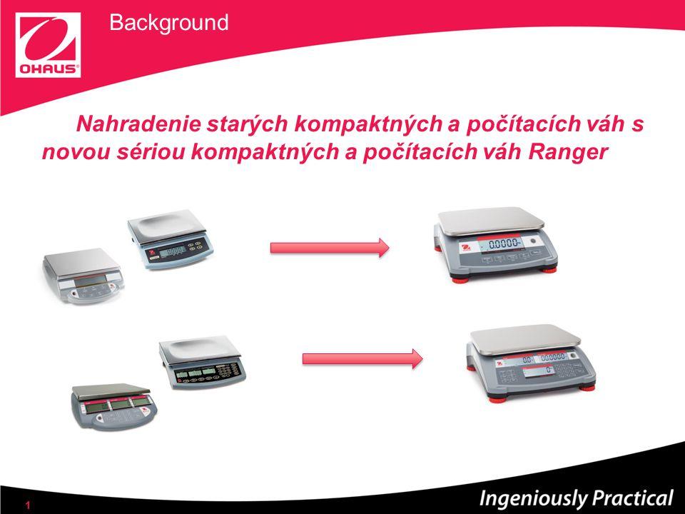 Background Nahradenie starých kompaktných a počítacích váh s novou sériou kompaktných a počítacích váh Ranger 1