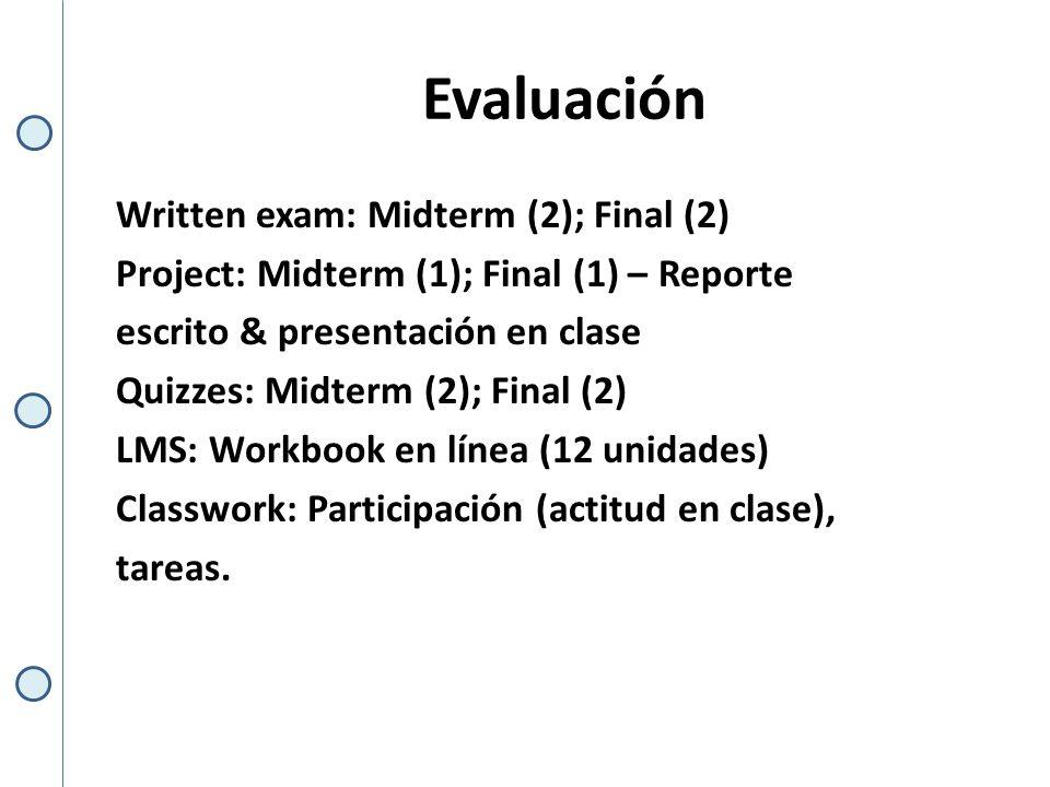 Evaluación (2do.Parcial) MT exam 1.... Units 1 – 3 05L: February 28th MT exam 2....