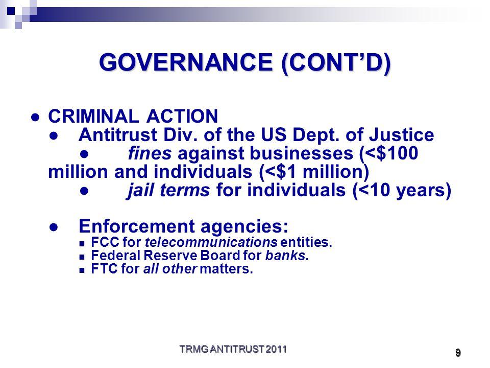 TRMG ANTITRUST 2011 10 DEPARTMENT OF JUSTICE ACTIVITY ●CRIMINAL ACTION ●Antitrust Div.