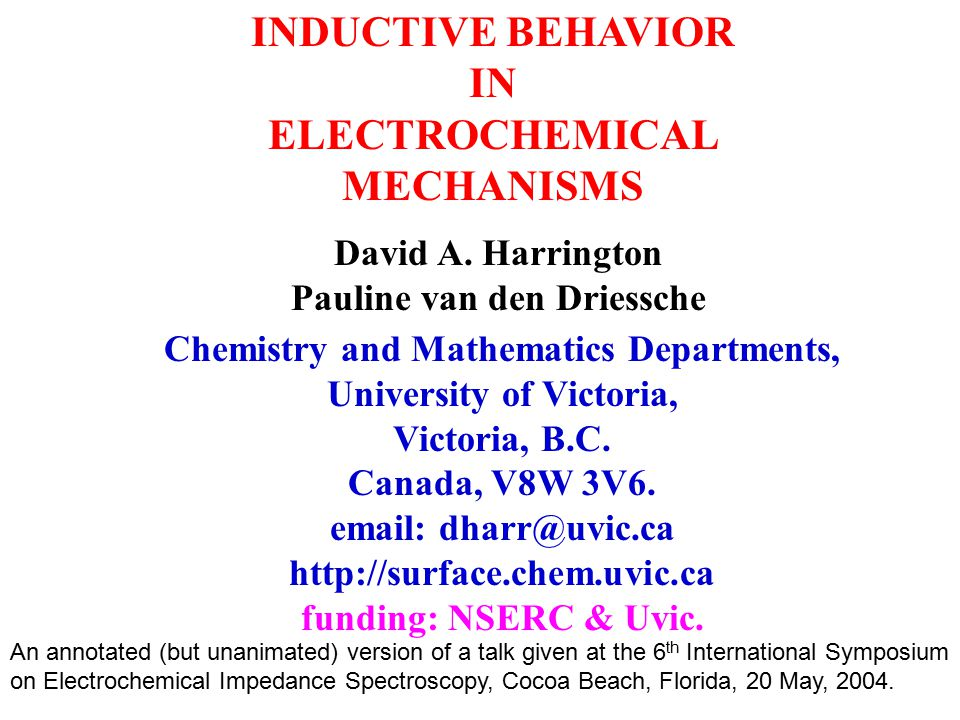 INDUCTIVE BEHAVIOR IN ELECTROCHEMICAL MECHANISMS David A.
