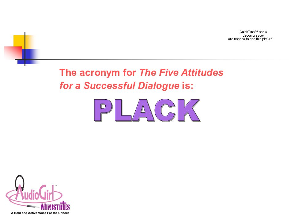 The acronym for The Five Attitudes for a Successful Dialogue is: