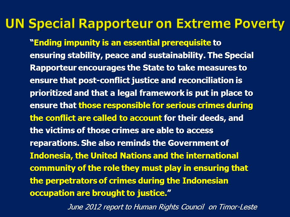 Ending impunity is an essential prerequisite to ensuring stability, peace and sustainability.