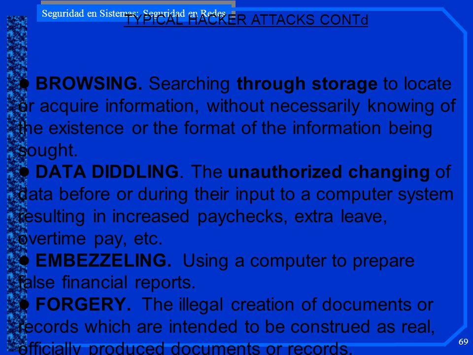 Seguridad en Sistemas: Seguridad en Redes 69 l BROWSING.