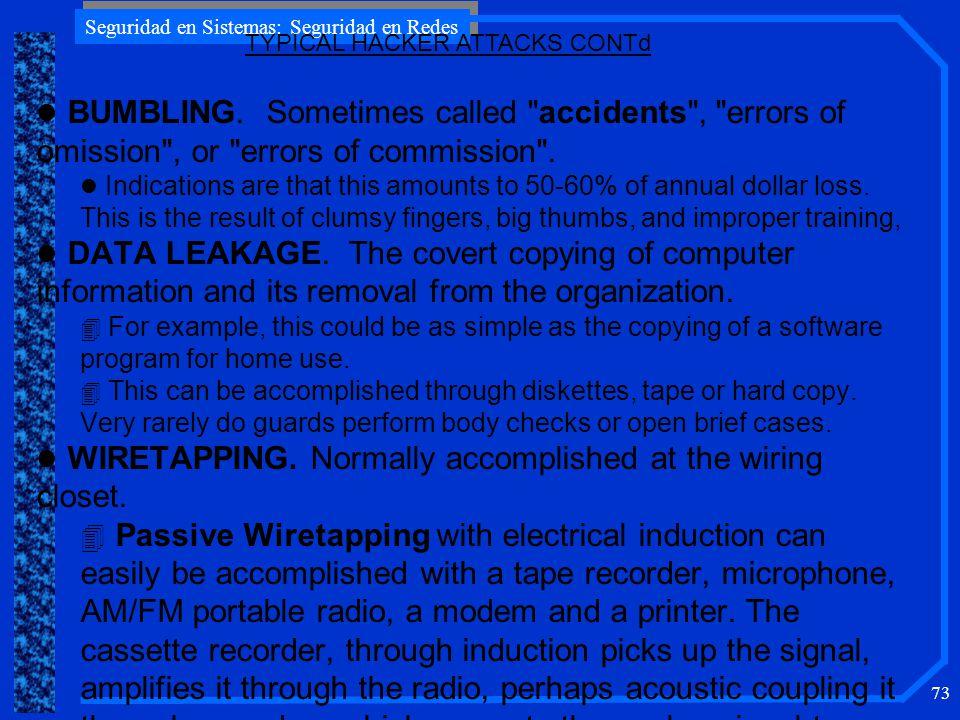 Seguridad en Sistemas: Seguridad en Redes 73 l BUMBLING.