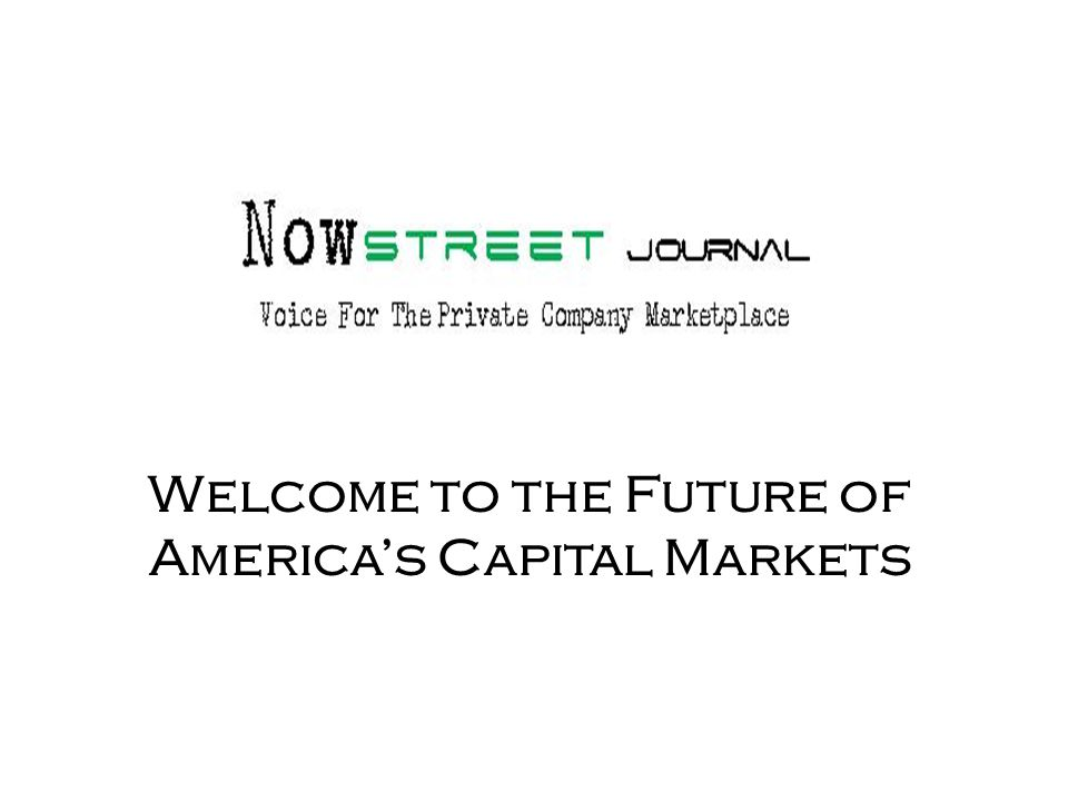 Welcome to the Future of America's Capital Markets
