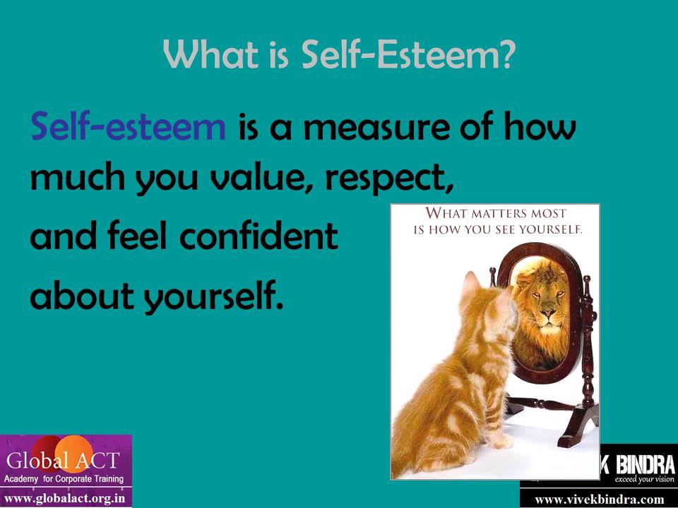 How is self-esteem built & destroyed.