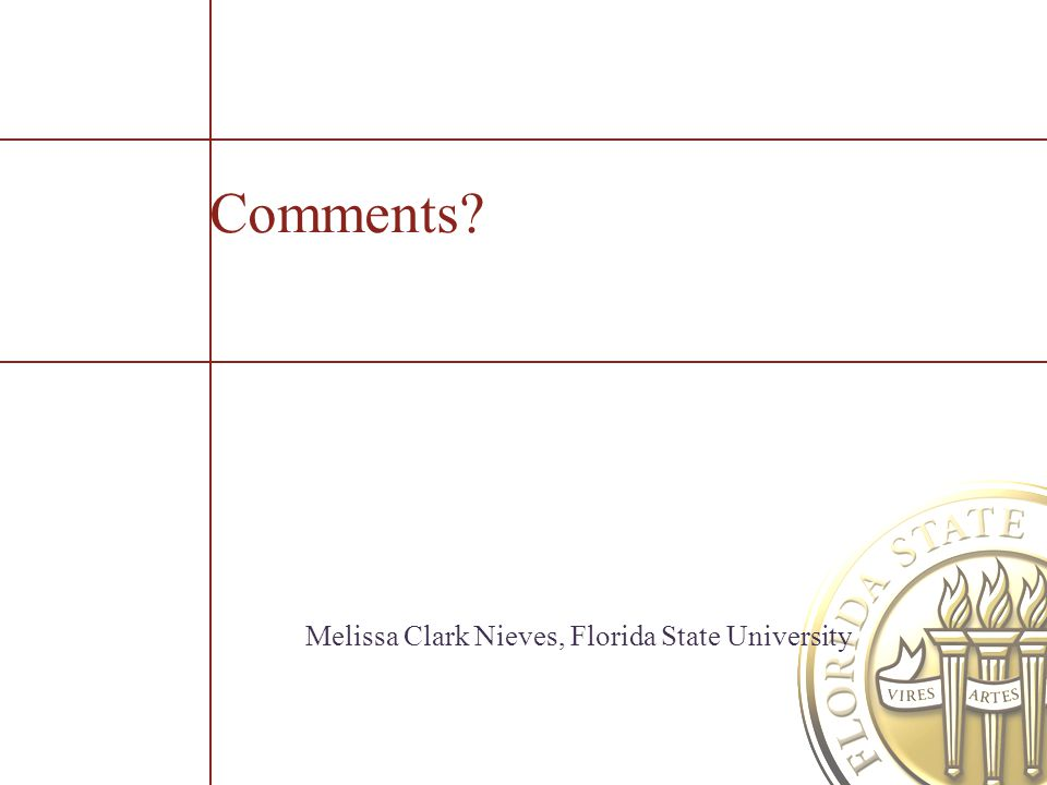 Comments Melissa Clark Nieves, Florida State University