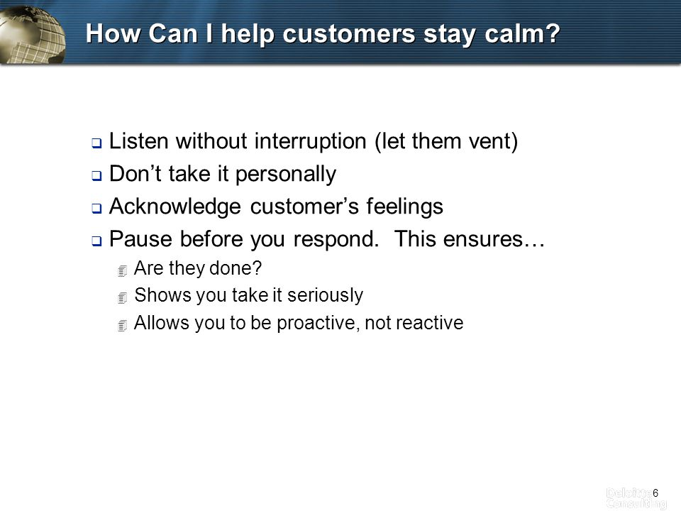 6 How Can I help customers stay calm.