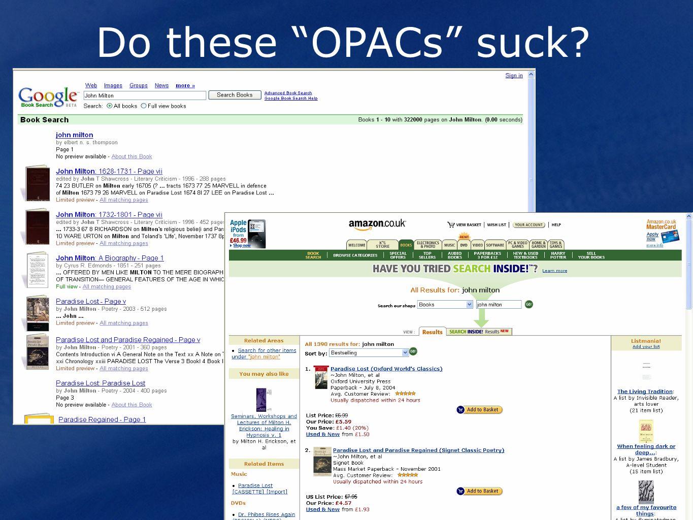 Do these OPACs suck?