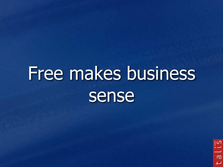 Free makes business sense