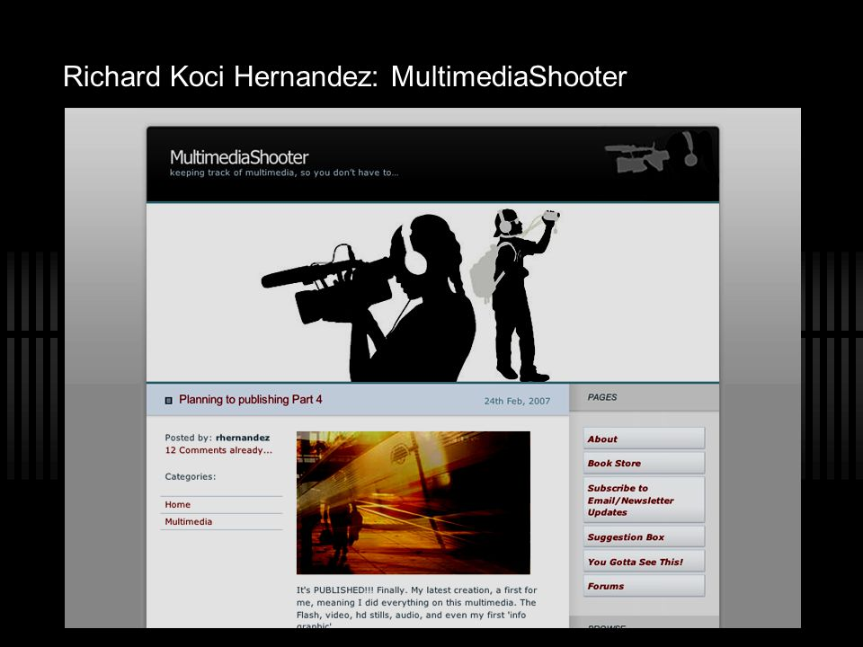 Richard Koci Hernandez: MultimediaShooter