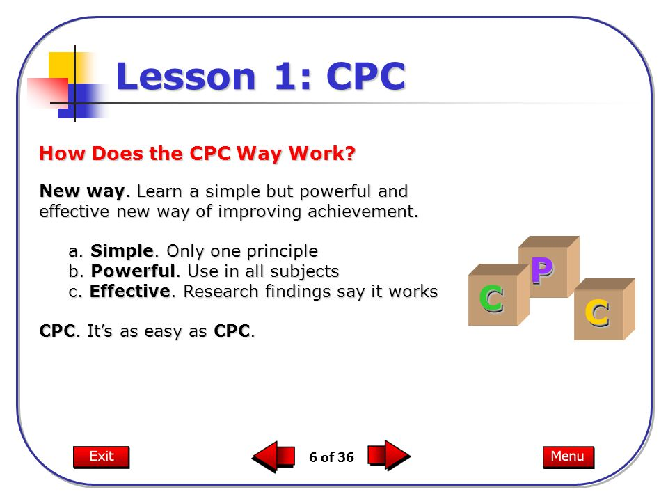 6 of 36 Lesson 1: CPC New way.