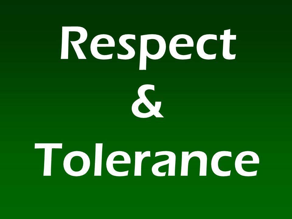 Respect & Tolerance