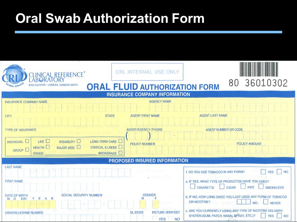 TMK1536 092910Agent training only. Not for sales use. Oral Swab Authorization Form