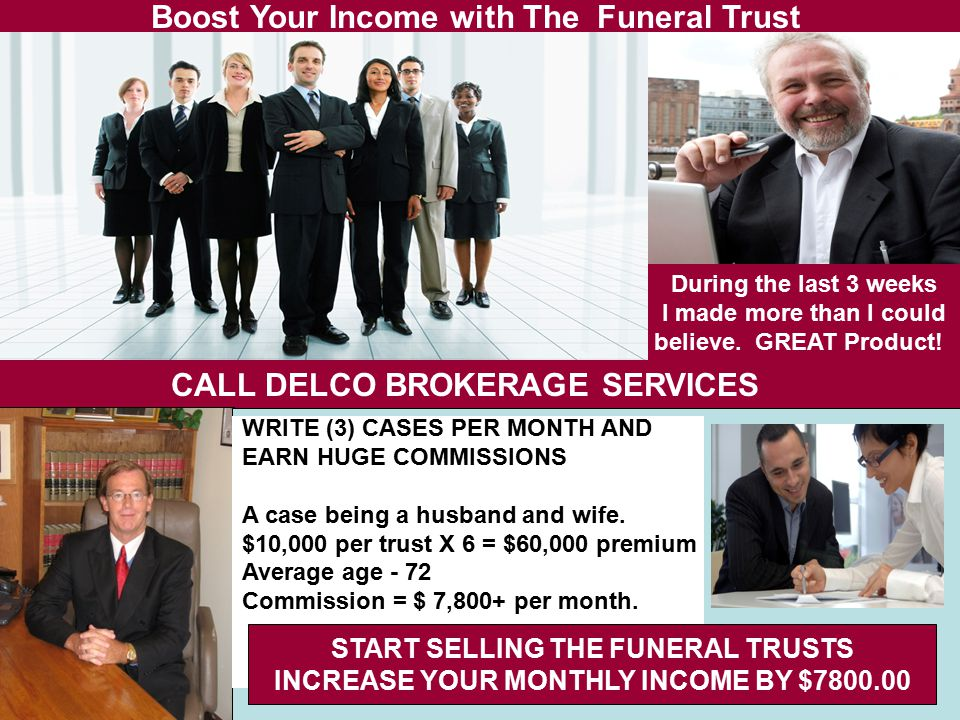 Boost Your Income with The Funeral Trust During the last 3 weeks I made more than I could believe.