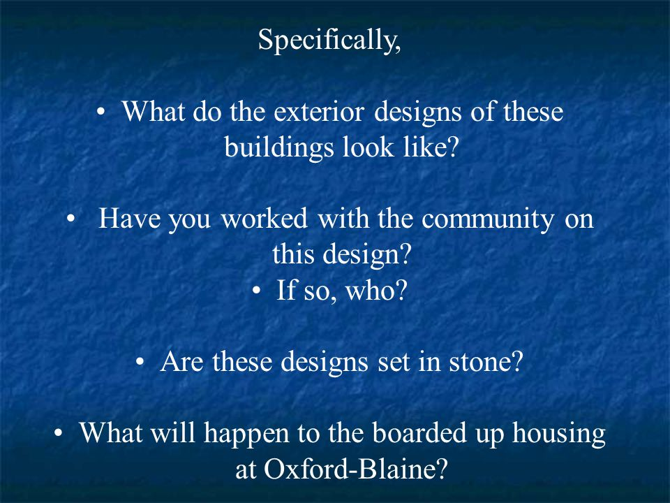 Specifically, What do the exterior designs of these buildings look like.