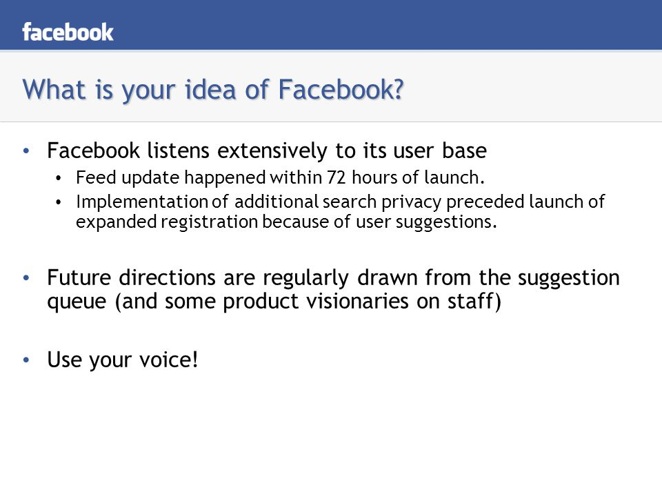 What is your idea of Facebook.