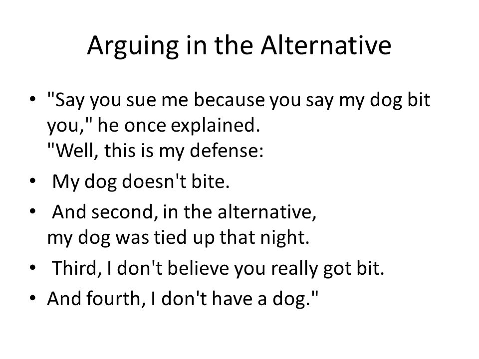 Arguing in the Alternative
