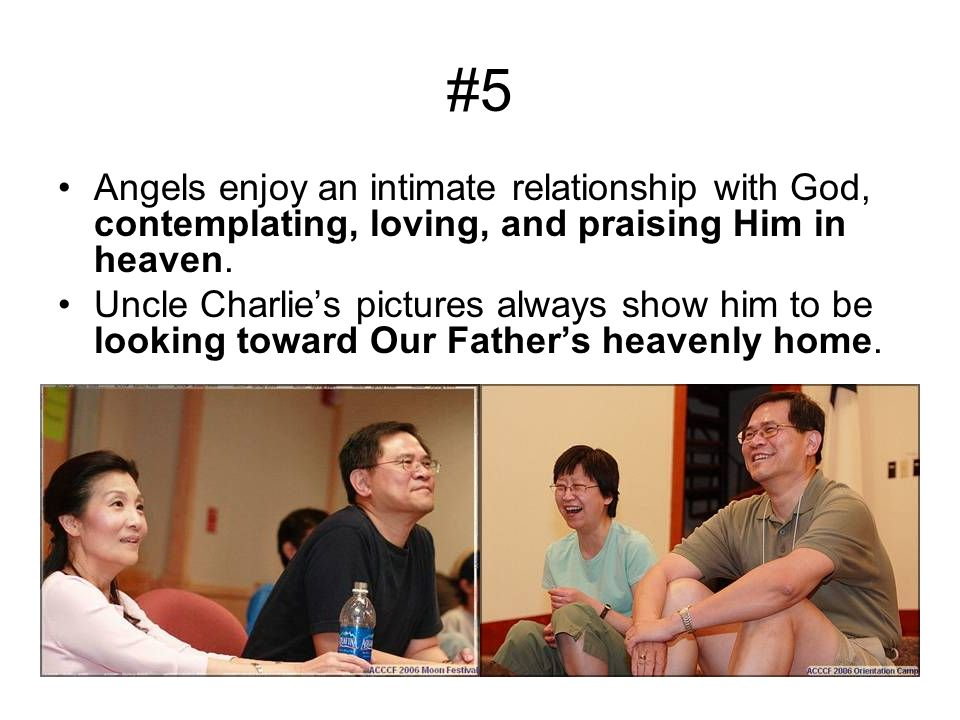 #5 Angels enjoy an intimate relationship with God, contemplating, loving, and praising Him in heaven.