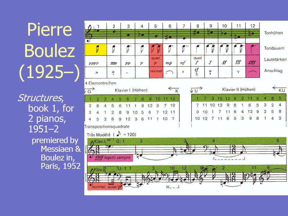 Olivier Messiaen (1908–92) Quatre études de rythme, 1949– 50 2: Mode de valeurs et d intensités, 1949