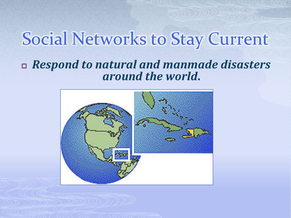  Respond to natural and manmade disasters around the world.