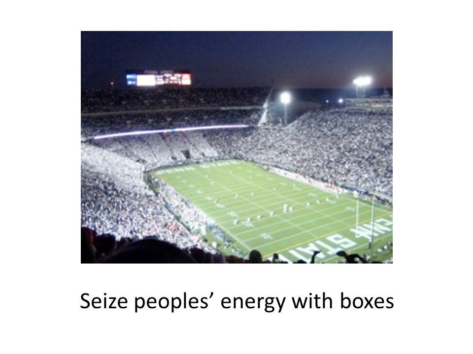 Seize peoples' energy with boxes