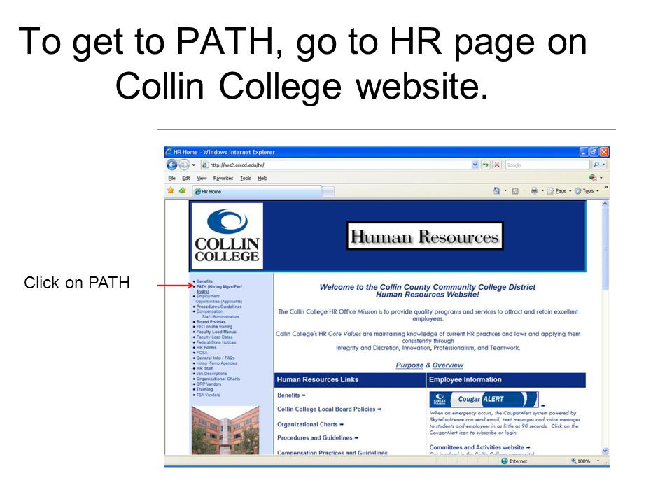 To get to PATH, go to HR page on Collin College website. Click on PATH