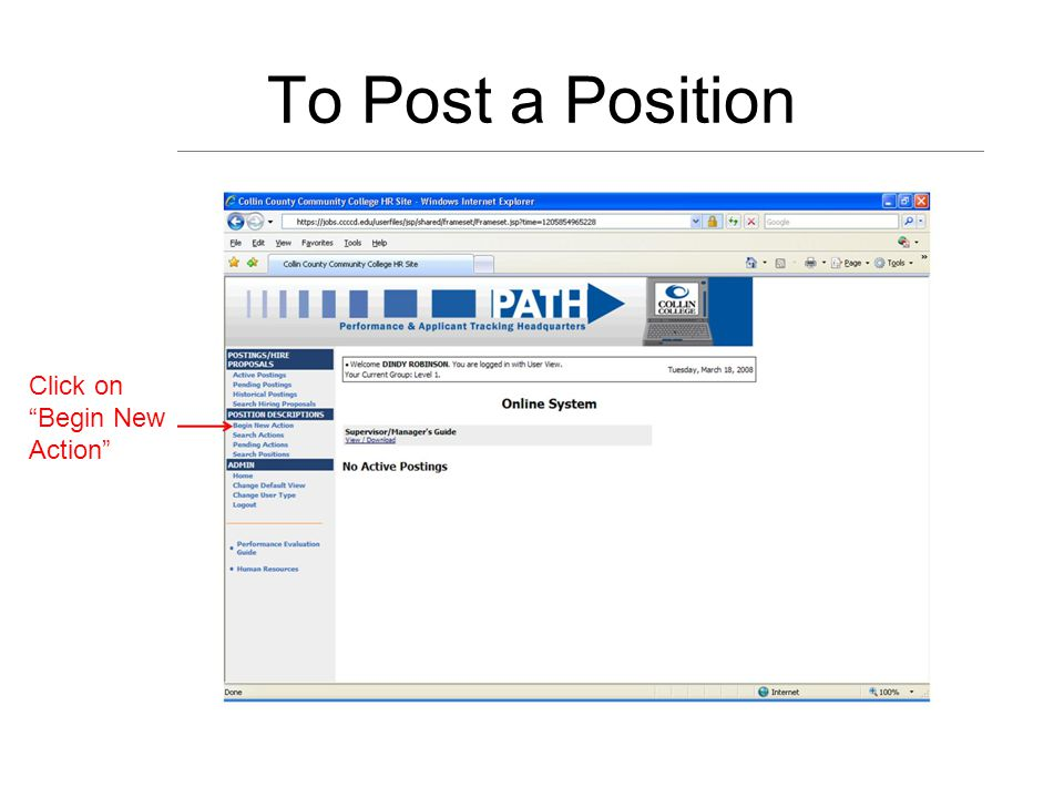 To Post a Position Click on Begin New Action