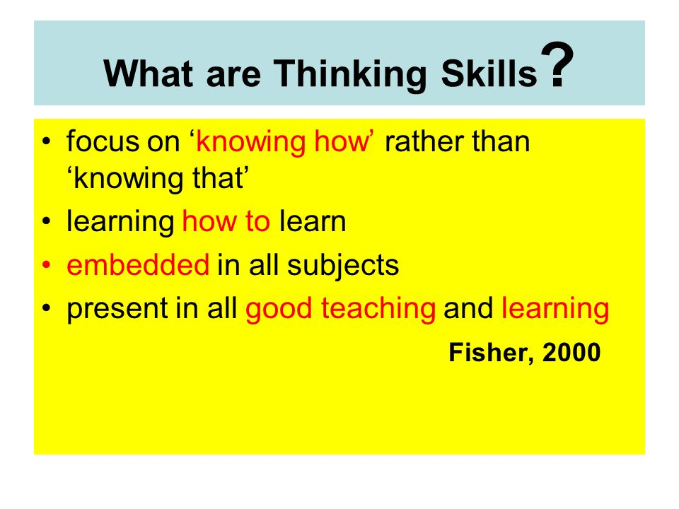 What are Thinking Skills .