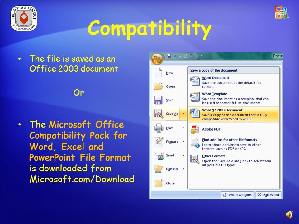 Compatibility Office 2003 Office 2007 Upward compatible Doesn't Happen Unless