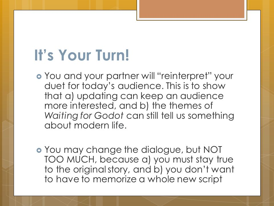 It's Your Turn.  You and your partner will reinterpret your duet for today's audience.