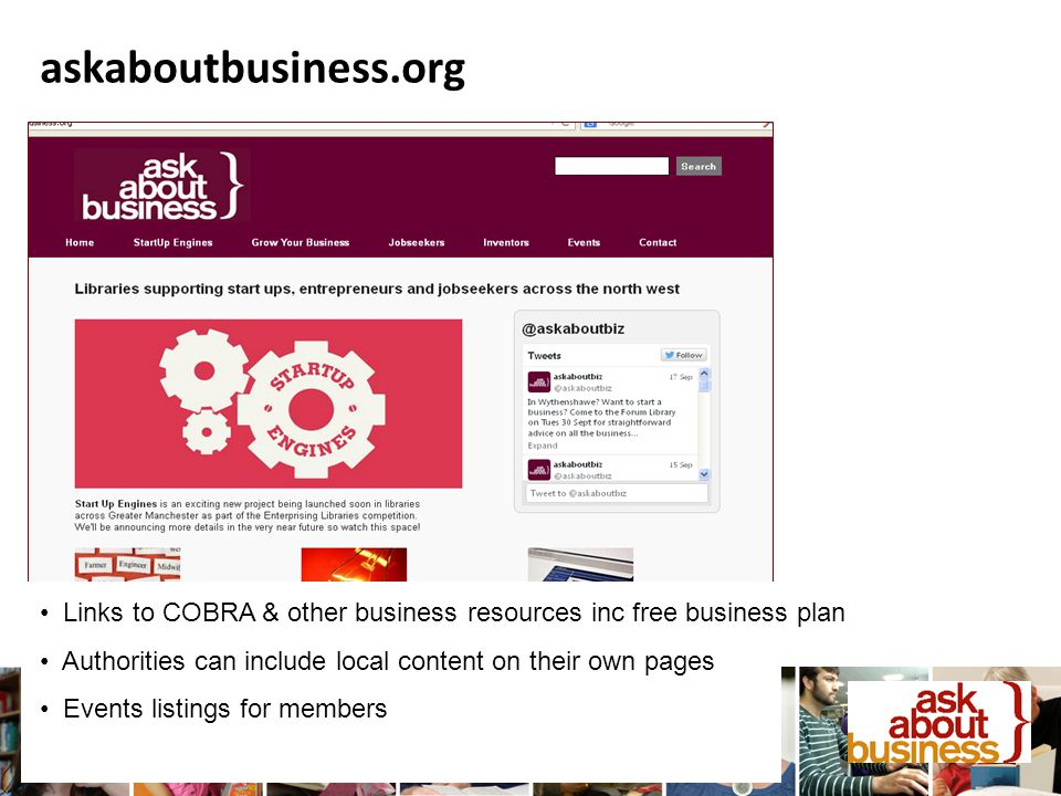 askaboutbusiness.org Links to COBRA & other business resources inc free business plan Authorities can include local content on their own pages Events listings for members