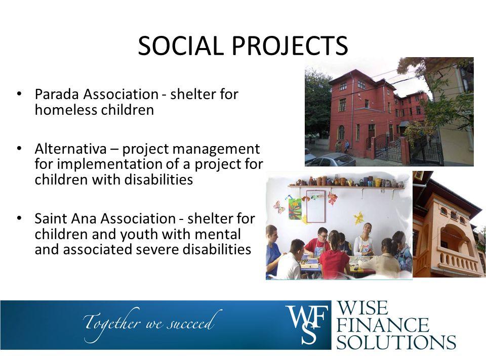 SOCIAL PROJECTS Parada Association - shelter for homeless children Alternativa – project management for implementation of a project for children with