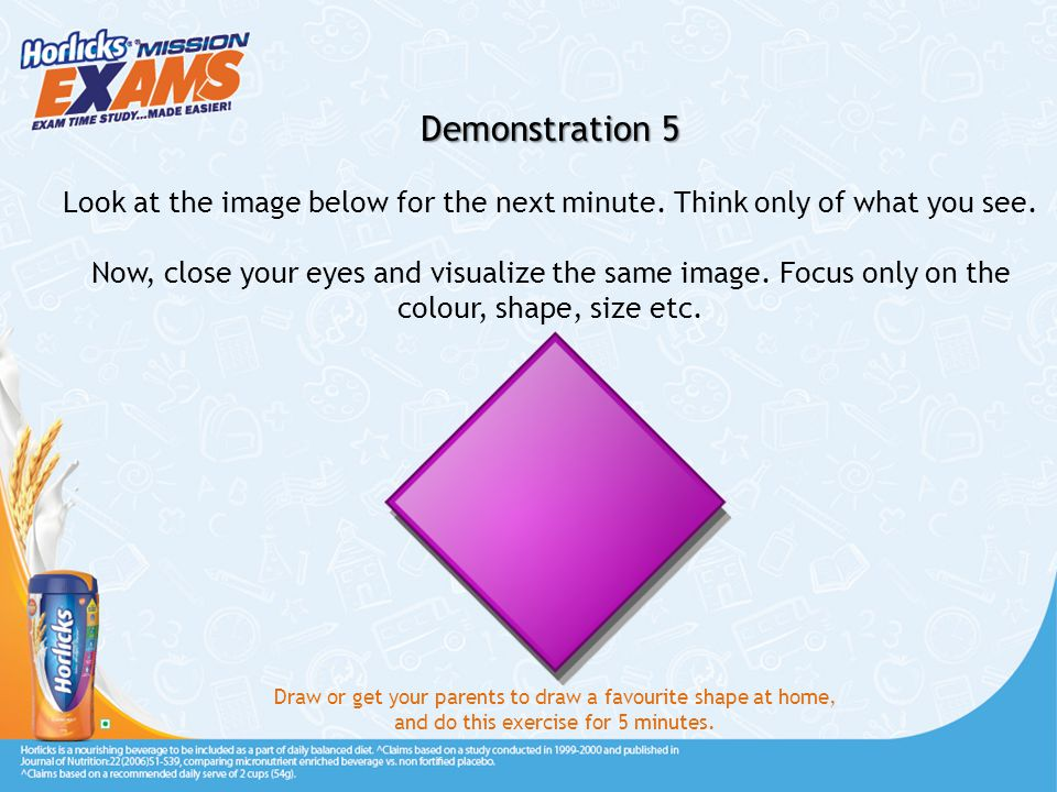 Demonstration 5 Look at the image below for the next minute.