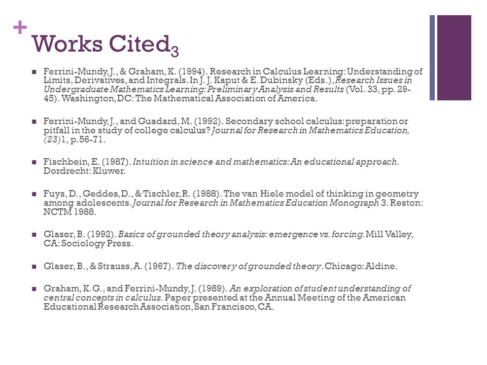 + Works Cited 3 Ferrini-Mundy, J., & Graham, K. (1994).