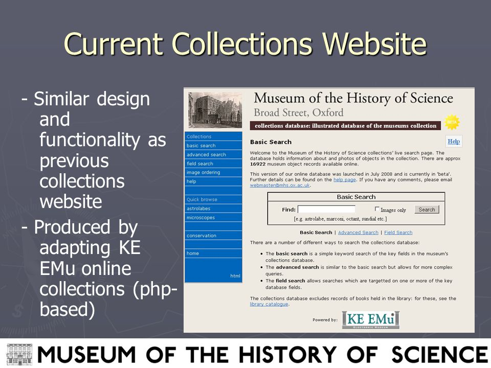 Current Collections Website - Similar design and functionality as previous collections website - Produced by adapting KE EMu online collections (php- based)