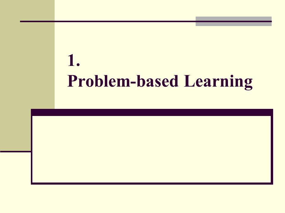 1. Problem-based Learning