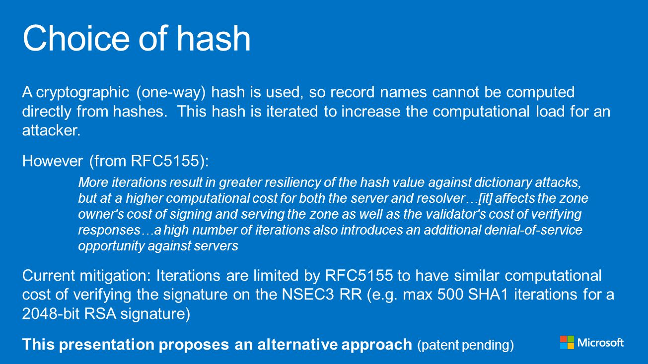 A cryptographic (one-way) hash is used, so record names cannot be computed directly from hashes.