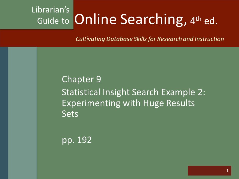1 Online Searching, 4 th ed.