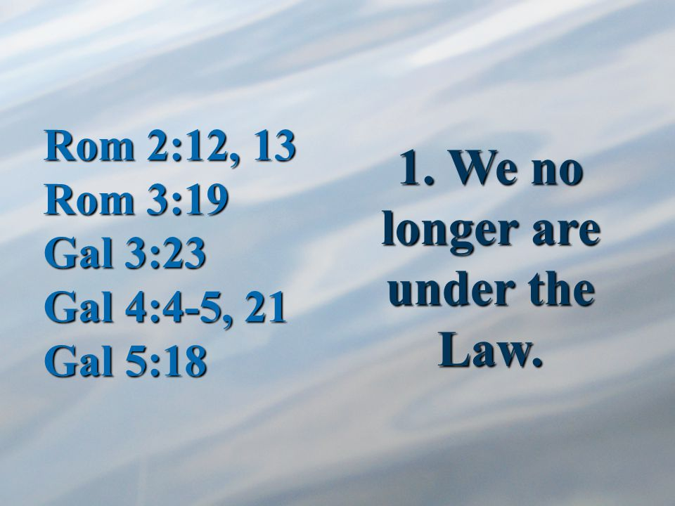 Sha'ul does not say that there is something wrong with the law, or that it is abolished.