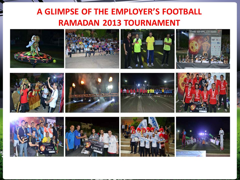 A GLIMPSE OF THE EMPLOYER'S FOOTBALL RAMADAN 2013 TOURNAMENT