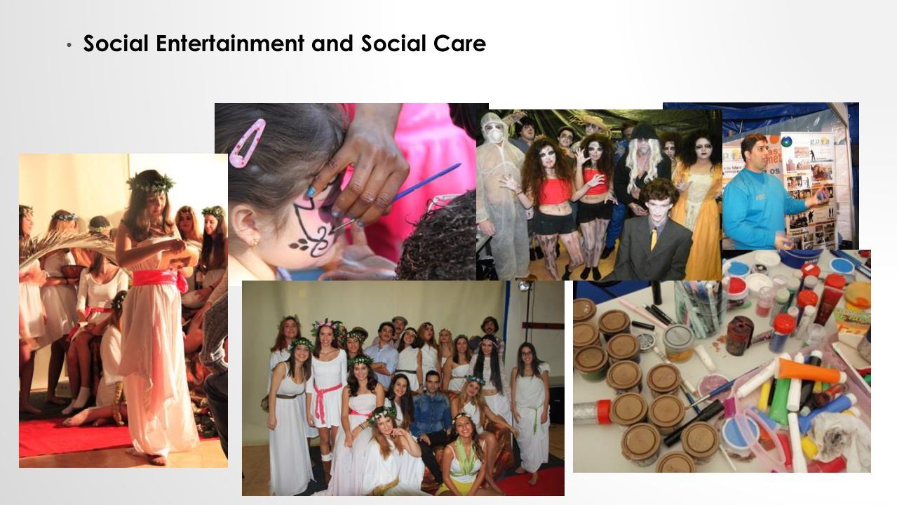 Social Entertainment and Social Care