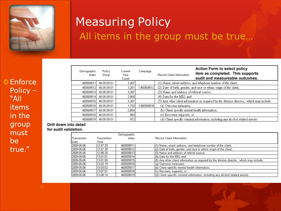 Career Express Suite ©2010 LEARNOVATION™, LLC Measuring Policy All items in the group must be true… 10  Enforce Policy – All items in the group must be true.