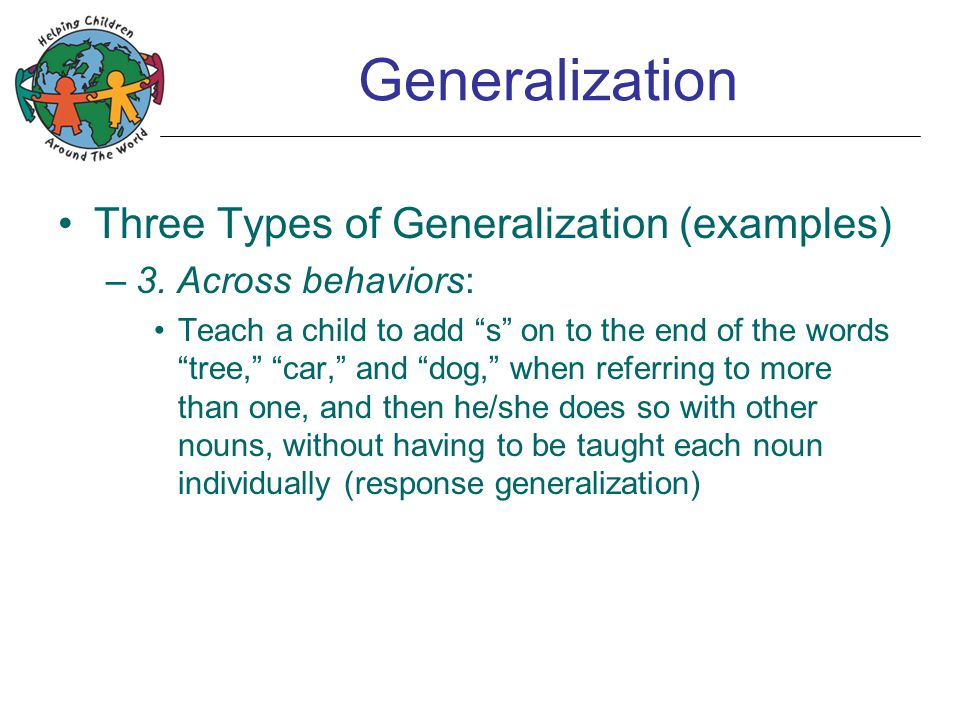 Relevance of Generalization What is so special about generalization.