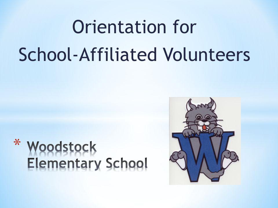Orientation for School-Affiliated Volunteers