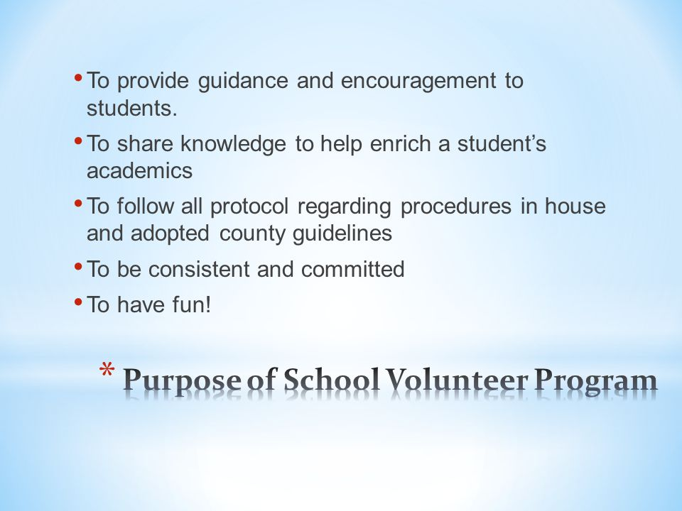 Thank you for volunteering your valuable time to help make our school a better place for teachers to teach and for students to learn.