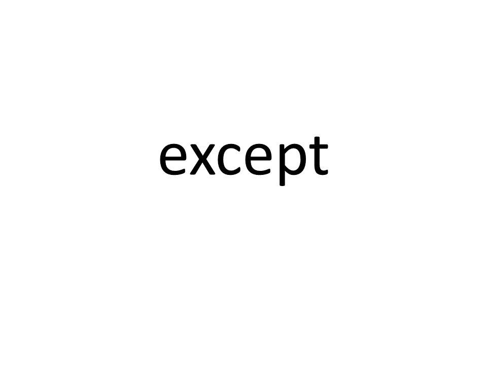 except
