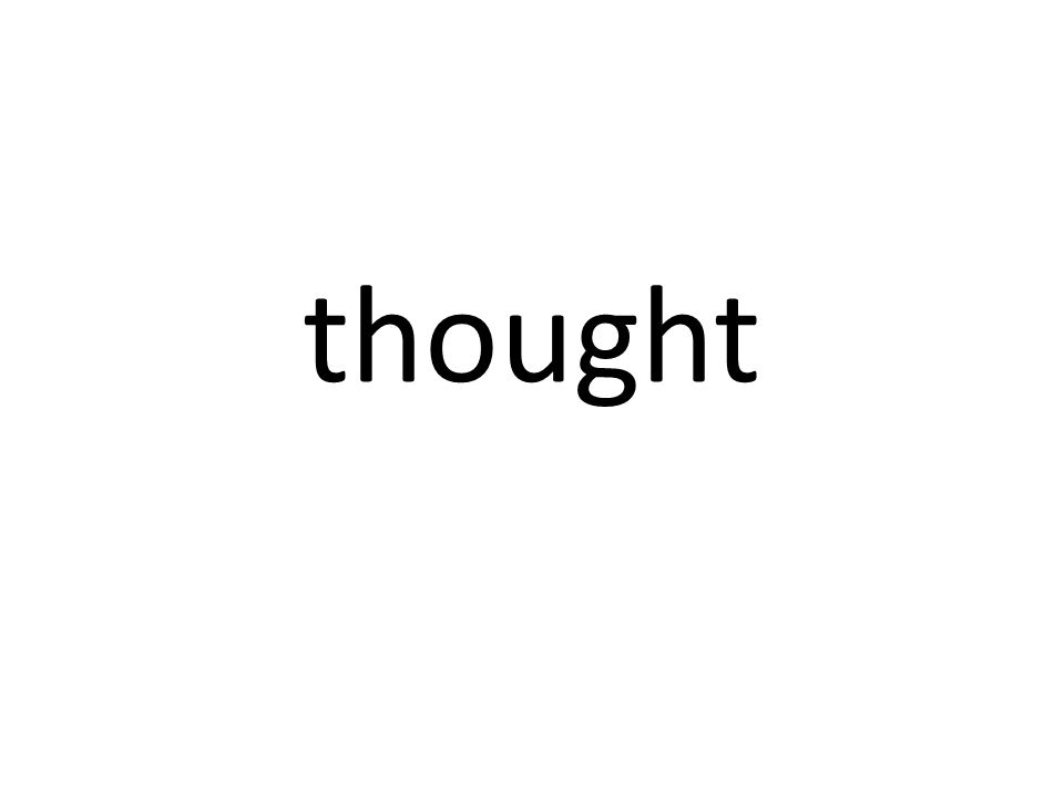 thought
